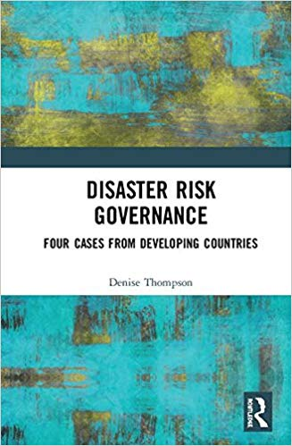 Cover of book, Disaster Risk Governance by Denise Thompson